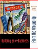 Building an E-Business : From the Ground Up, Reding, Elizabeth Eisner, 0072426365
