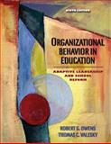 Organizational Behavior in Education : Leadership and School Reform, Owens, Robert G. and Valesky, Thomas C., 0205486363