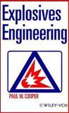 Explosives Engineering, Cooper, Paul W., 0471186368