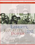 Liberty, Equality, Power Enhanced Concise Edition, Murrin, John M. and Gerstle, Gary, 0495566365