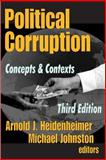 Political Corruption : Readings in Comparative Analyis, , 0878556362