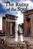 The Ruins of the Soul, Vahidi, Hamed, 1432786369