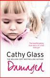 Damaged, Cathy Glass, 0007236360