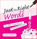 Just the Right Words, Judith Webberley, 0715326368
