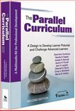 The Parallel Curriculum (Multimedia Kit) : A Design to Develop Learner Potential and Challenge Advanced Learners, Kaplan, Sandra N., 1412976367