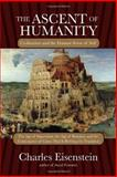 The Ascent of Humanity, Charles Eisenstein, 1583946365