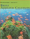 Brief Applied Calculus, Berresford, Geoffrey C. and Rockett, Andrew M., 061860636X