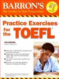 Barron's Practice Exercises for the TOEFL, Pamela J. Sharpe, 0764136364