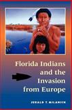 Florida Indians and the Invasion from Europe 9780813016368