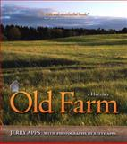 Old Farm, Jerry Apps, 0870206362