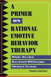 Primer on Rational Emotional Therapy-Third Edition 3rd Edition