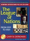 League of Nations from 1919-1929, Gary B. Ostrower, 0895296365