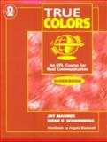 True Colors : Real Voices, Communication, Maurer, Jay and Schoenberg, Irene E., 0201186365