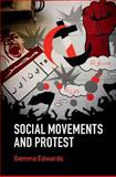 Social Movements and Protest, Edwards, Gemma, 0521196361