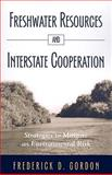 Freshwater Resources and Interstate Cooperation 9780791476369