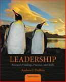 Leadership : Research Findings, Practice, and Skills, DuBrin, Andrew J., 1285866363