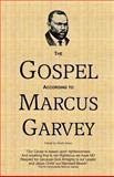 The Gospel According to Marcus Garvey, Marcus Garvey, 1494376369