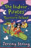 The Indoor Pirates on Treasure Island, Jeremy Strong, 0140386378