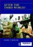 After the Third World?, Berger, Mark T., 0415466377