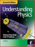 Understanding Physics, Mansfield, Michael and O'Sullivan, Colm, 0470746378