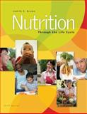 Nutrition Through the Life Cycle, Brown, Judith E., 0495116378