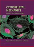 Cytoskeletal Mechanics : Models and Measurements, , 0521846374
