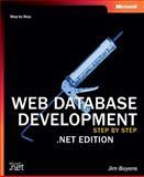 Web Database Development .NET, Buyens, Jim, 073561637X