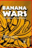 Banana Wars : The Anatomy of a Trade Dispute, Timothy E Josling, Timothy G Taylor, 085199637X