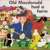 Old MacDonald had a Farm, Pam Adams, 0859536378