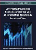 Leveraging Developing Economies with the Use of Information Technology : Trends and Tools, Abel Usoro, 1466616377