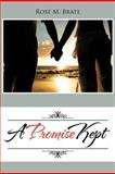 A Promise Kept, Rose M. Brate, 1477296379