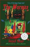 Tales of the Booga Dooga Land II - the WORMUS, Mr Deepak Menon, Deepak Menon, 1480236373
