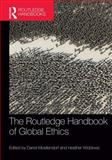 The Handbook of Global Ethics, Darrel Moellendorf, 1844656373