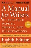 A Manual for Writers of Research Papers, Theses, and Dissertations : Chicago Style for Students and Researchers, Turabian, Kate L., 0226816370