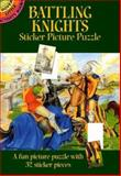 Battling Knights Sticker Picture Puzzle, Steven James Petruccio, 0486436373