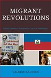 Migrant Revolutions : Haitian Literature, Globalization, and U. S. Imperialism, Kaussen, Valerie, 0739116371