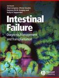 Intestinal Failure : Diagnosis, Management and Transplantation, , 1405146370