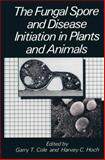 The Fungal Spore and Disease Initiation in Plants and Animals, , 1489926372