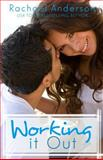Working It Out, Rachael Anderson, 1490986375