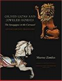 Gilded Lions and Jeweled Horses, Murray Zimiles, 1584656379