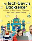 The Tech-Savvy Booktalker, Nancy J. Keane and Terence W. Cavanaugh, 1591586372