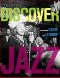 Discover Jazz, Hasse, John Edward and Baker, Buddy, 0136026370