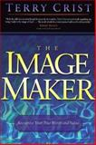 The Image Maker, Terry Crist, 0884196372
