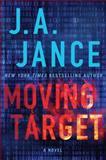 Moving Target, J. A. Jance, 141046637X
