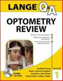Lange Optometry Review: Basic and Clinical Sciences, Chang, Freddy W. and Fortepiani, Maria L. Alarcon, 0071816372