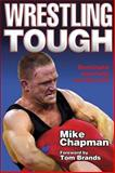 Wrestling Tough, Mike Chapman, 0736056378