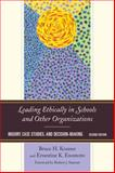 Leading Ethically in Schools and Other Organizations : Inquiry, Case Studies, and Decision-Making, Enomoto, Ernestine K. and Kramer, Bruce H., 147580637X