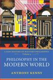 Philosophy in the Modern World, Anthony Kenny, 0199546371