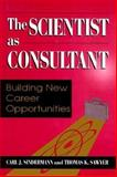 The Scientist As Consultant, Carl J. Sindermann and Thomas K. Sawyer, 0306456370