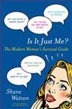 Is It Just Me?, Shane Watson, 0452296374